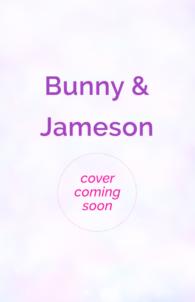 Jameson & Bunny