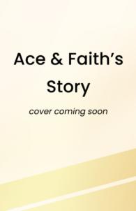 Ace & Faith's